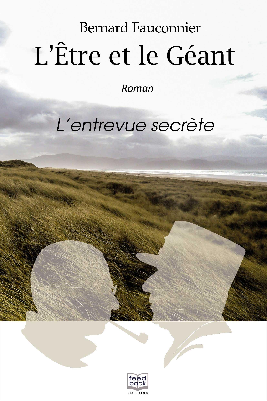L'être et le géant - Bernard Fauconnier